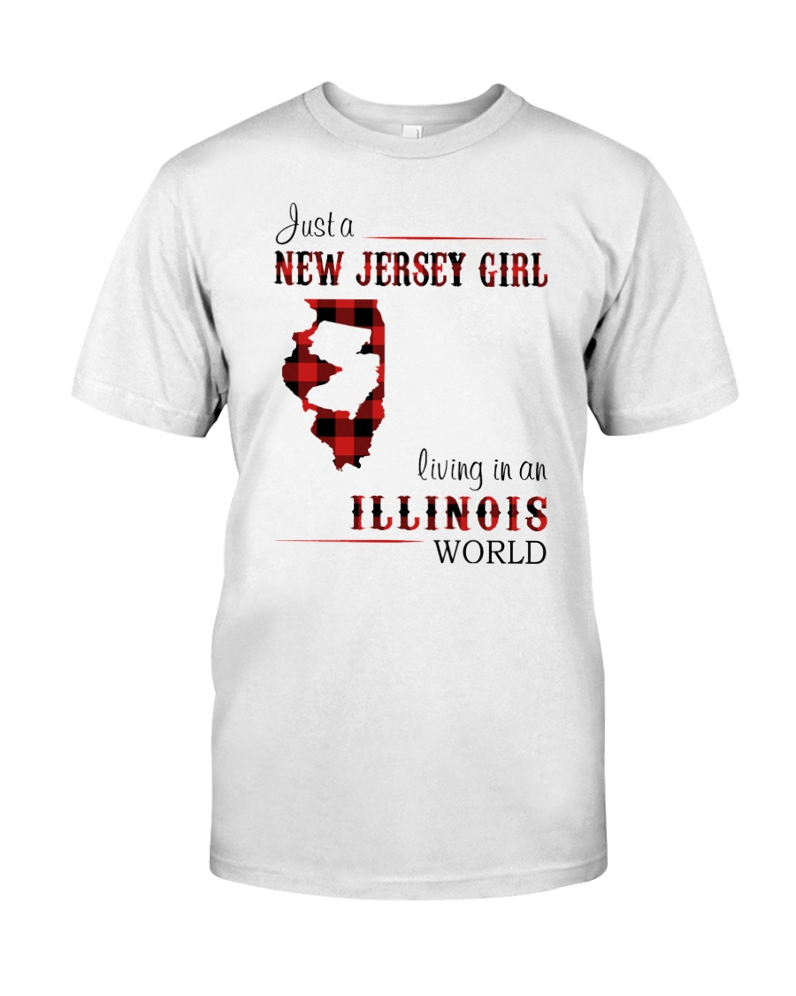 JERSEY GIRL LIVING IN ILLINOIS WORLD Classic T-Shirt