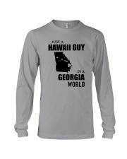 JUST A HAWAII GUY IN A GEORGIA WORLD Long Sleeve Tee thumbnail
