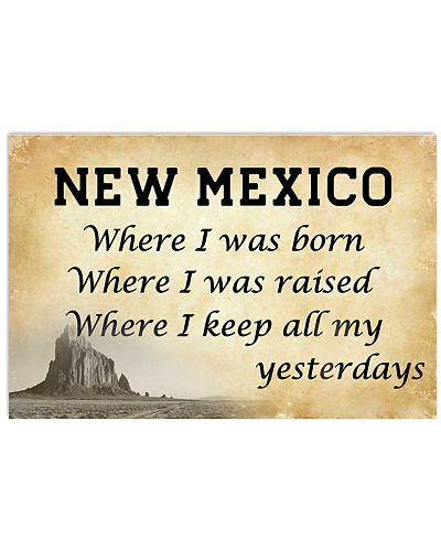 NEW MEXICO WHERE I KEEP ALL MY YESTERDAYS