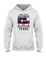 LIVE IN GEORGIA BUT MY STORY BEGAN IN TEXAS Hooded Sweatshirt thumbnail