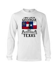LIVE IN GEORGIA BUT MY STORY BEGAN IN TEXAS Long Sleeve Tee thumbnail