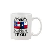 LIVE IN GEORGIA BUT MY STORY BEGAN IN TEXAS Mug thumbnail
