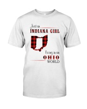 INDIANA GIRL LIVING IN OHIO WORLD Classic T-Shirt front