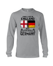 LIVE IN ENGLAND BEGAN IN GERMANY Long Sleeve Tee thumbnail