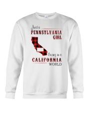 PENNSYLVANIA GIRL LIVING IN CALIFORNIA WORLD Crewneck Sweatshirt thumbnail