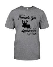 JUST A COLORADO GIRL IN A LOUISIANA WORLD Classic T-Shirt thumbnail