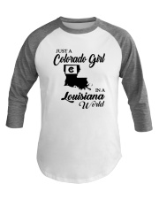 JUST A COLORADO GIRL IN A LOUISIANA WORLD Baseball Tee thumbnail