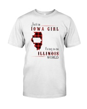 IOWA GIRL LIVING IN ILLINOIS WORLD Classic T-Shirt front