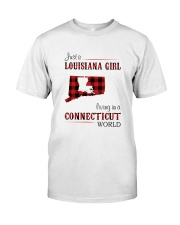 LOUISIANA GIRL LIVING IN CONNECTICUT WORLD Classic T-Shirt front