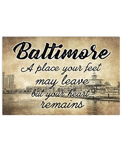 BALTIMORE A PLACE YOUR HEART REMAINS