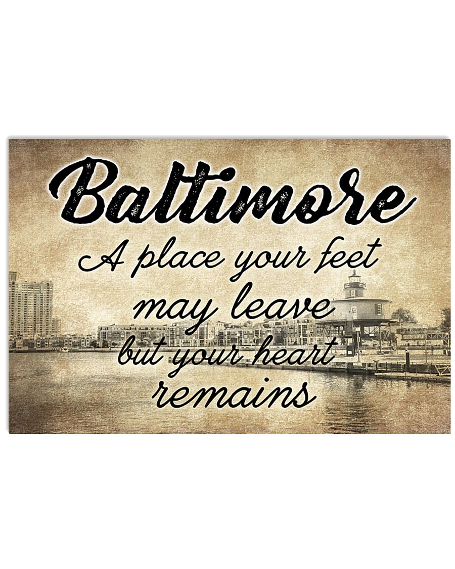 BALTIMORE A PLACE YOUR HEART REMAINS 24x16 Poster