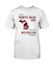 PUERTO RICAN GIRL LIVING IN MICHIGAN WORLD Classic T-Shirt front