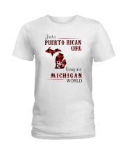PUERTO RICAN GIRL LIVING IN MICHIGAN WORLD Ladies T-Shirt thumbnail