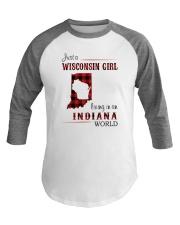 WISCONSIN GIRL LIVING IN INDIANA WORLD Baseball Tee thumbnail