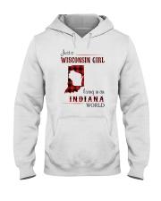 WISCONSIN GIRL LIVING IN INDIANA WORLD Hooded Sweatshirt thumbnail