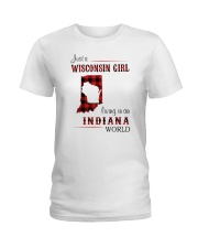 WISCONSIN GIRL LIVING IN INDIANA WORLD Ladies T-Shirt thumbnail