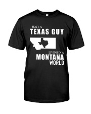 JUST A TEXAS GUY LIVING IN MONTANA WORLD Classic T-Shirt tile