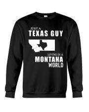 JUST A TEXAS GUY LIVING IN MONTANA WORLD Crewneck Sweatshirt thumbnail