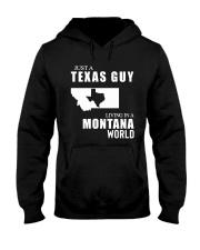 JUST A TEXAS GUY LIVING IN MONTANA WORLD Hooded Sweatshirt thumbnail