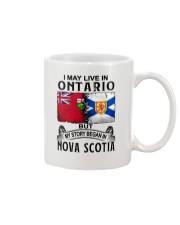 LIVE IN ONTARIO BEGAN IN NOVA SCOTIA Mug thumbnail