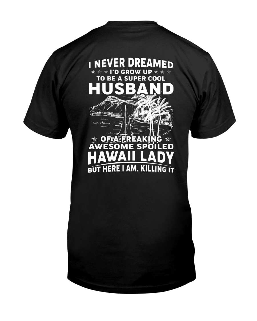 AWESOME SPOILED HAWAII LADY Classic T-Shirt
