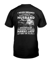 AWESOME SPOILED HAWAII LADY Classic T-Shirt back