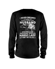 AWESOME SPOILED HAWAII LADY Long Sleeve Tee thumbnail