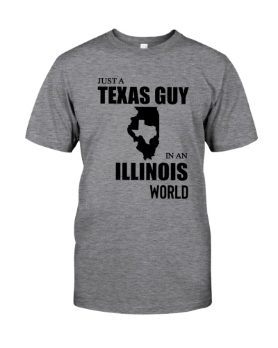 JUST A TEXAS GUY IN AN ILLINOIS WORLD