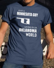 JUST A MINNESOTA GUY LIVING IN OKLAHOMA WORLD Classic T-Shirt apparel-classic-tshirt-lifestyle-28
