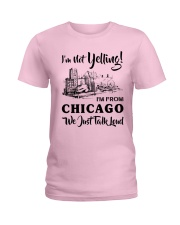 I'M NOT YELLING I'M FROM CHICAGO Ladies T-Shirt thumbnail
