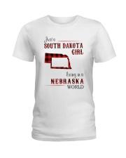 SOUTH DAKOTA GIRL LIVING IN NEBRASKA WORLD Ladies T-Shirt thumbnail