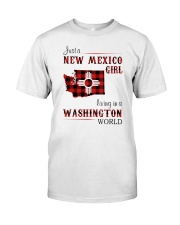 NEW MEXICO GIRL LIVING IN WASHINGTON WORLD Classic T-Shirt front