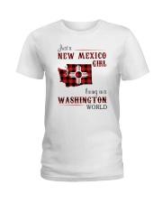 NEW MEXICO GIRL LIVING IN WASHINGTON WORLD Ladies T-Shirt thumbnail