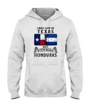 LIVE IN TEXAS BEGAN IN HONDURAS Hooded Sweatshirt thumbnail