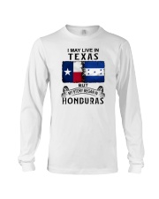 LIVE IN TEXAS BEGAN IN HONDURAS Long Sleeve Tee thumbnail