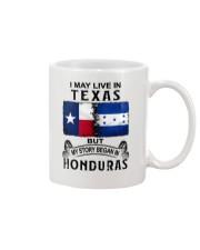 LIVE IN TEXAS BEGAN IN HONDURAS Mug thumbnail