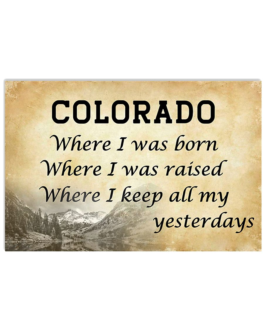 COLORADO WHERE I KEEP ALL MY YESTERDAYS 17x11 Poster