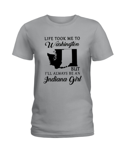 LIFE TOOK ME TO WASHINGTON BE AN INDIANAN GIRL