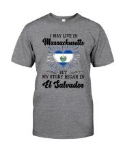 LIVE IN MASSACHUSETTS BEGAN IN EL SALVADOR HEART Classic T-Shirt thumbnail