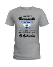 LIVE IN MASSACHUSETTS BEGAN IN EL SALVADOR HEART Ladies T-Shirt front