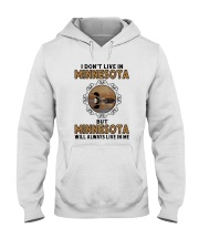 MINNESOTA WILL ALWAYS LIVE IN ME Hooded Sweatshirt thumbnail