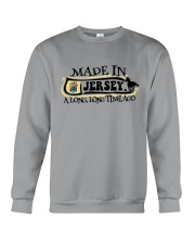 MADE IN JERSEY A LONG LONG TIME AGO Crewneck Sweatshirt tile