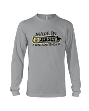MADE IN JERSEY A LONG LONG TIME AGO Long Sleeve Tee thumbnail