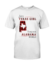TEXAS GIRL LIVING IN ALABAMA WORLD Classic T-Shirt front