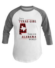 TEXAS GIRL LIVING IN ALABAMA WORLD Baseball Tee thumbnail