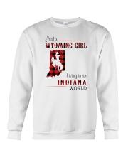 WYOMING GIRL LIVING IN INDIANA WORLD Crewneck Sweatshirt thumbnail