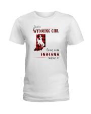 WYOMING GIRL LIVING IN INDIANA WORLD Ladies T-Shirt thumbnail