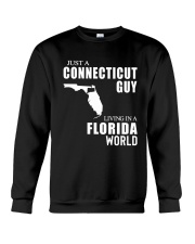 JUST A CONNECTICUT GUY LIVING IN FLORIDA WORLD Crewneck Sweatshirt thumbnail