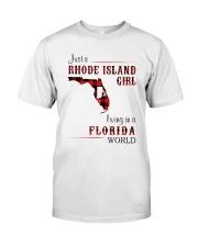 RHODE ISLAND GIRL LIVING IN FLORIDA WORLD Classic T-Shirt front