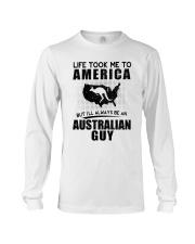 AUSTRALIAN GUY LIFE TOOK TO AMERICA Long Sleeve Tee thumbnail